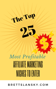 the top 25 most profitable affiliate marketing niches to enter