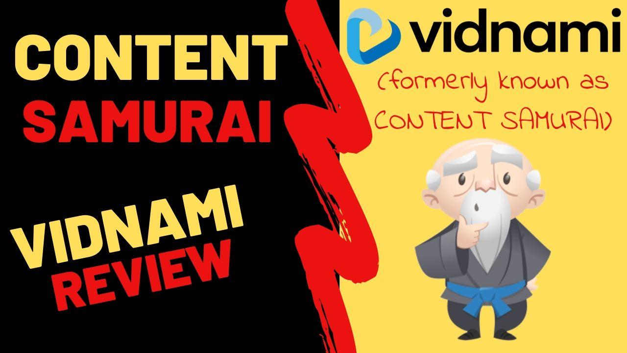 Vidnami - Content Samurai Review