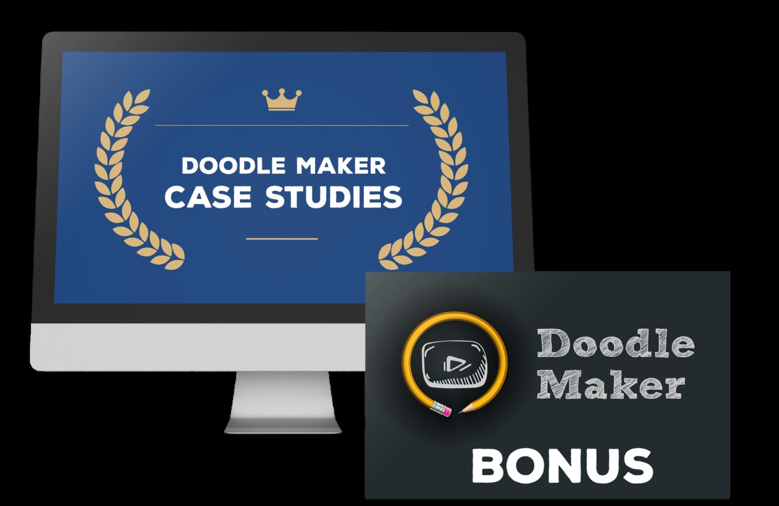 Doodle Maker Bonus 9 - Doodle Maker Video Case Studies